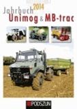 Günther Uhl - Jahrbuch Unimog & MB-trac 2014.