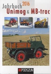Günther Uhl et Stefan Bodynek - Jahrbuch Unimog & MB-trac.