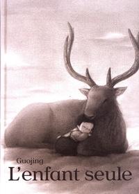 Guojing - L'enfant seule.