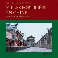 Villes fortifiées en Chine - Un patrimoine redécouvert.pdf