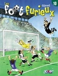 Gürcan Gürsel - Les foot furieux Tome 10.