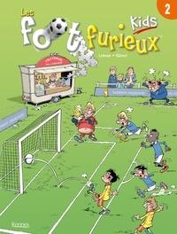 Gürsel - Les Foot furieux kids T02.