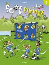 Gürsel - Les Foot furieux kids T04.