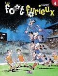 Gürsel - Les Foot furieux T04.