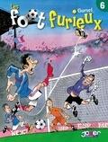 Gürsel - Les Foot furieux T06.