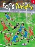 Gürsel - Les Foot furieux T07.