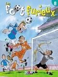 Gürsel - Les Foot furieux T08.