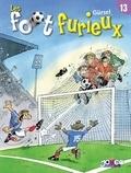 Gürsel - Les Foot furieux T13.