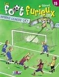 Gürsel - Les Foot furieux T15.