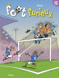Gürsel - Les foot furieux Tome 13 : .