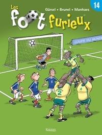 Gürsel et  Brunel - Les foot furieux Tome 14 : .