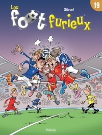 Gürsel - Les foot furieux Tome 19 : .