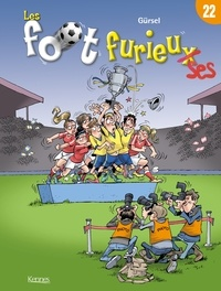 Gürsel - Les foot furieux Tome 22 : .