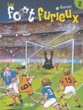 Gürsel - Les foot furieux Tome 2 : .
