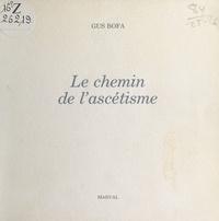 Gus Bofa - Le Chemin de l'ascétisme.
