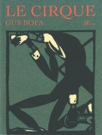 Gus Bofa - Le cirque.