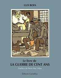 Gus Bofa - Le livre de la Guerre de Cent Ans.