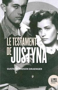 Gusta Dawidson Draenger - Le testament de Justyna.