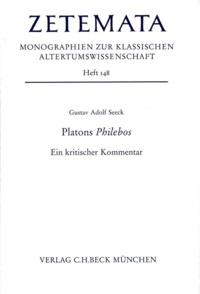 Gustav Adolf Seeck - Platons Philebos - Ein kritischer Kommentar.