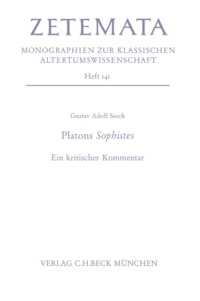 Gustav Adolf Seeck - Platons Sophistes - Ein kritischer Kommentar.