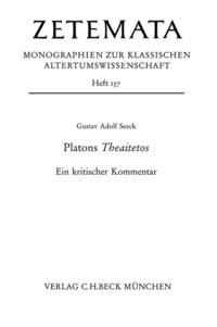 Gustav Adolf Seeck - Platons Theaitetos - Ein kritischer Kommentar.