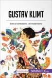Gustav Klimt - Entre el simbolismo y el modernismo.