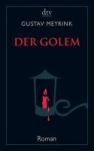 Gustav Meyrink - Der Golem.
