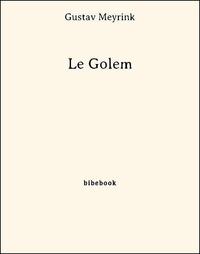 Gustav Meyrink - Le Golem.