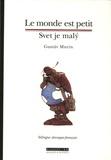 Gustav Murin - Le monde est petit - Edition bilingue français-slovaque.