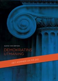 Gustav Von Hertzen - Demokratins utmaning - Att förverkliga ett globalt plussummespel.