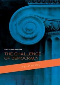 Gustav Von Hertzen - The Challenge of Democracy - To Achieve a Global Plus-sum Game.
