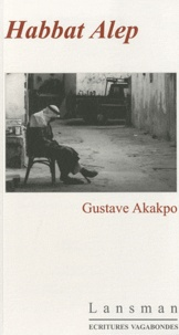 Gustave Akakpo - Habbat Alep.