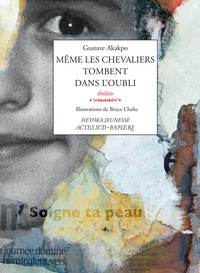 Gustave Akakpo - Même les chevaliers tombent dans l'oubli.