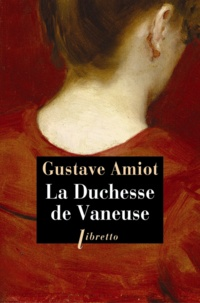 Gustave Amiot - La Duchesse de Vaneuse.
