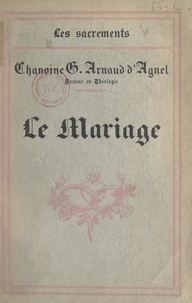 Gustave Arnaud d'Agnel - Le mariage.