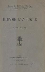 Gustave Bardy et  Institut catholique de Paris - Didyme l'aveugle.