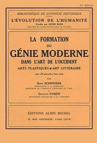 Gustave Cohen et Gustave Cohen - La Formation du génie moderne dans l'art de l'Occident - Arts plastiques et art littéraire.