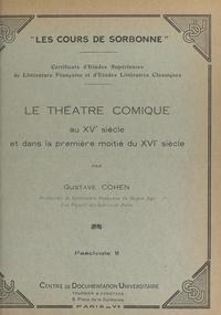 Gustave Cohen - Le théâtre comique au XVe siècle et dans la première moitié du XVIe siècle (2).