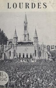 Gustave Combès et Jules-Géraud Saliège - Lourdes - Sanctuaire mondial de la prière.