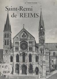 Gustave Crouvezier et  Collectif - Saint-Rémi de Reims.