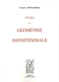 Gustave Demartres - Cours de géométrie infinitésimale.