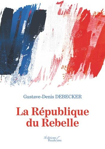 La république du rebelle