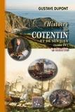 Gustave Dupont - Histoire du Cotentin et de ses îles - Tome 4, De 1610 à 1789.
