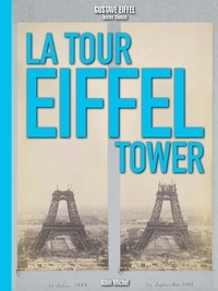 Gustave Eiffel - La Tour Eiffel - The Eiffel tower.