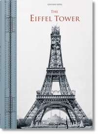 Gustave Eiffel - The Eiffel Tower - The three-hundred-metre tower, édition anglais-allemand-français-italien.