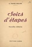 Gustave Fauvel-Gallais - Soirs d'étapes - Nouvelles militaires.