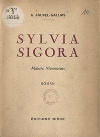 Gustave Fauvel-Gallais - Sylvia Sigora - Mœurs viennoises.