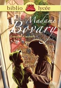 Gustave Flaubert et Isabelle de Lisle - Bibliolycée - Madame Bovary n° 52 - Livre élève.