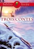 Gustave Flaubert et Bertrand Louët - Bibliolycée - Trois contes, Flaubert.