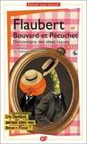 Gustave Flaubert - Bouvard et Pécuchet - Avec des fragments du second volume, dont le Dictionnaire des idées reçues.